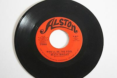 BETTY WRIGHT It's Hard To Stop  / Who'll Be The Fool 1973 Alston A-4617 US