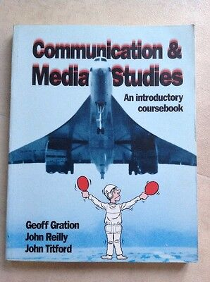 Communication & Media Studies : An Introductory Coursebook