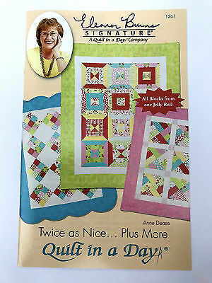 Quilt In A Day Twice As Nice Jelly Roll Quilt Pattern By Eleanor Burns Usa