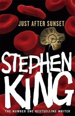 Just after sunset: stories by Stephen King (Hardback)