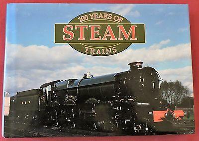 Railways - 100 Years Of Steam Trains - Hardback With Cover