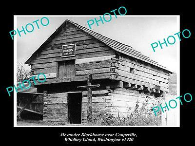 OLD LARGE HISTORIC PHOTO OF WHIDBEY ISLAND, THE BLOCKHOUSE NEAR COUPEVILLE c1920