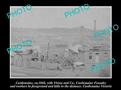 OLD LARGE HISTORICAL PHOTO OF CASTLEMAINE VICTORIA, VIEW OF THE FOUNDRY c1860