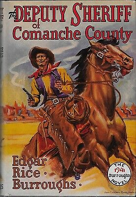 Edgar Rice Burroughs THE DEPUTY SHERIFF OF COMANCHE COUNTY NF 1st FINE Jacket
