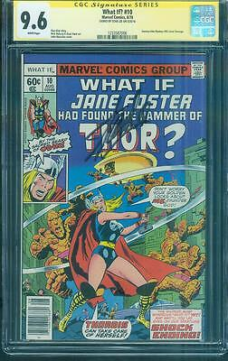 What If 10 CGC SS 9.6 Stan Lee Sign 1st Jane Foster Thor Journey into Mystery 78