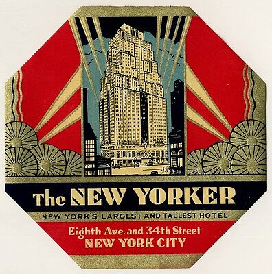 Hotel The New Yorker NEW YORK USA * Old ART DECO Luggage Label Kofferaufkleber