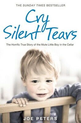 Cry silent tears: the heartbreaking survival story of a small mute boy who