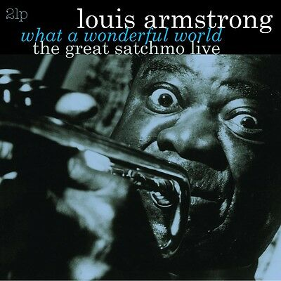 Louis Armstrong - Great Satchmo: Live/ What a Wonderful World