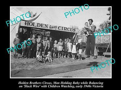OLD LARGE HISTORIC PHOTO OF THE HOLDEN BROTHERS CIRCUS, c1940s VICTORIA 1
