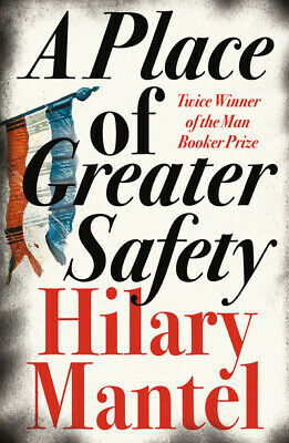 A place of greater safety by Hilary Mantel (Paperback)