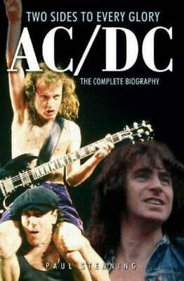 AC/DC: two sides to every glory : the complete biography by Paul Stenning