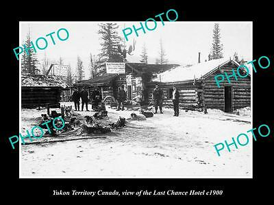 OLD LARGE HISTORIC PHOTO OF YUKON CANADA, VIEW OF THE LAST CHANCE HOTEL c1900