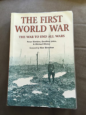 "2003 ""the First World War The War To End All Wars"" Ww1 Paperback Book"