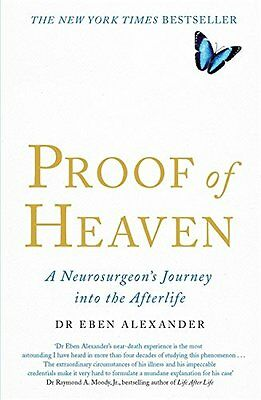 Proof of Heaven: A Neurosurgeon's Journey into the Afterlife,New Condition