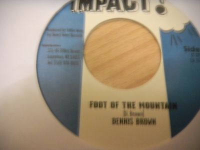 """Dennis Brown 7"""" Foot Of The Mountain"""