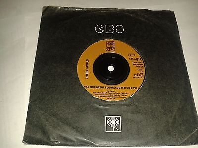 "Third World - ""Dancing On The Floor (Hooked On Love)""  7"" (1981)  CBS A1214"