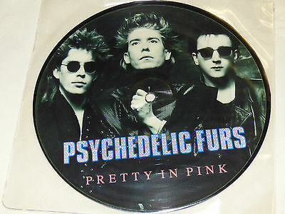 """The Psychedelic Furs: Pretty In Pink, 7"""" Picture Disc Single 1986"""