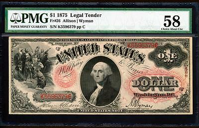"Fr.26 1875 $1 LEGAL TENDER ""ALLISON-WYMAN"" + PMG CHOICE ABOUT UNCIRCULATED 58"