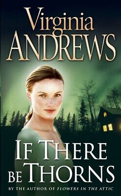 If there be thorns by Virginia Andrews (Paperback)