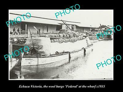 OLD LARGE HISTORIC PHOTO OF ECHUCA VIC, THE FEDERAL WOOL BARGE AT WHARF c1935