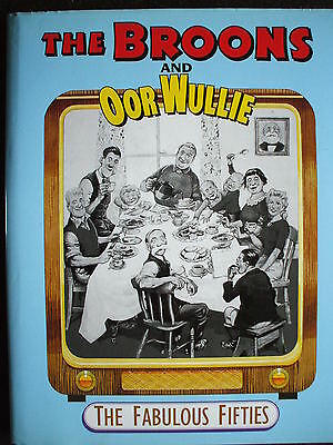 Broons / Oor Wullie Annual  The Fabulous Fifties 1St Hb Dj  Vgc
