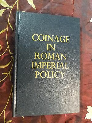 Coinage in Roman Imperial Policy, Sutherandl, 1978, Numismatic reference