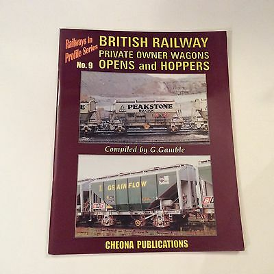 Railways in Profile Series No 9 British Private Owner Wagons, G Gamble 1999