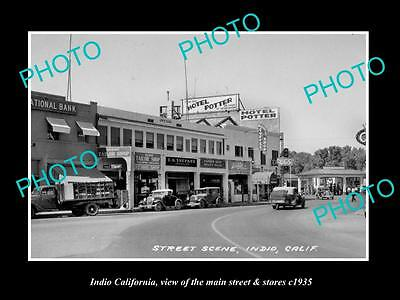 OLD LARGE HISTORIC PHOTO INDIO CALIFORNIA, VIEW OF THE MAIN St & STORES c1935