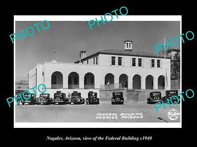 OLD LARGE HISTORIC PHOTO OF NOGALES ARIZONA, THE FEDERAL BUILDING c1940