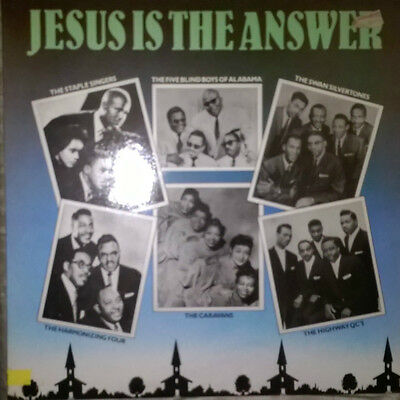 Various – Jesus Is The Answer - Staple singers the five  blind boys of Alabama