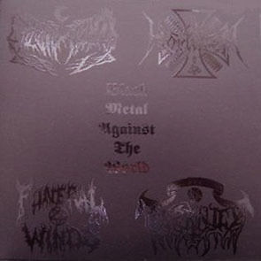 BLACK METAL AGAINST THE WORLD 4way split EP Funeral Winds,Leviathan,Ad Hominem
