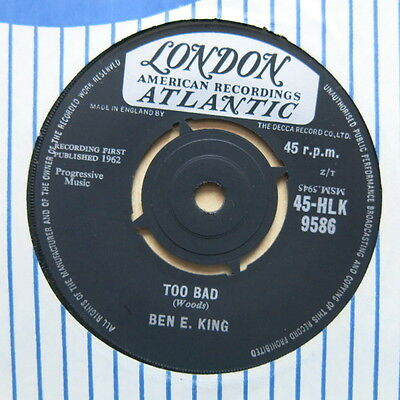 """BEN E KING Too Bad / My Heart Cries For You UK 7"""" London HLK 9586 1962 Nr Mint"""