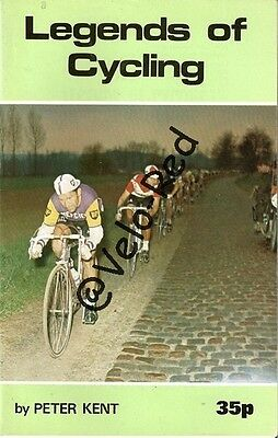 Legends of cycling, by Peter Kent.