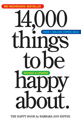 14,000 things to be happy about by Barbara Ann Kipfer (Paperback)
