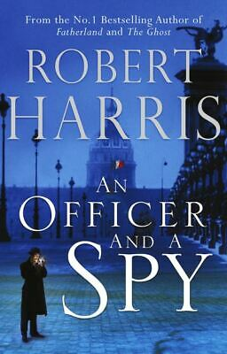 An officer and a spy by Robert Harris (Hardback)