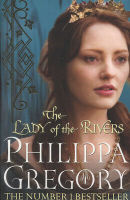 The cousins' war: The lady of the rivers by Philippa Gregory (Paperback)