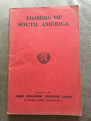 """1949 """"timbers Of South America"""" Woodworking Paperback Booklet"""
