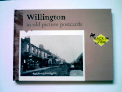 Willington ( near Sunderland ) in old picture postcards