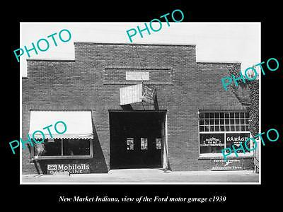 OLD LARGE HISTORIC PHOTO OF NEW MARKET INDIANA, THE FORD MOTOR GARAGE c1930