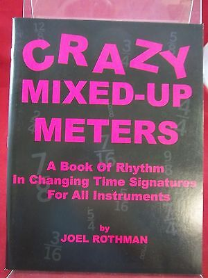 Crazy Mixed-Up Meters; by Joel Rothman; 2015; VG PB; 160816