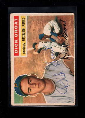 1956 Topps #24 Dick Groat Authentic On Card Autograph Signature Ax1931