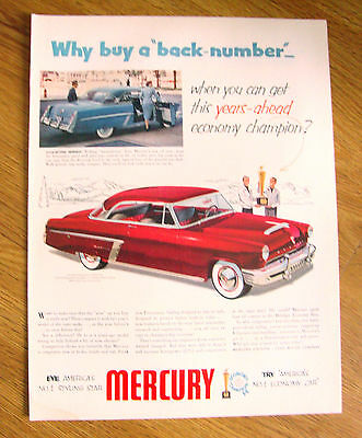 1952 Mercury Monterey Ad  Why buy a Back Number?
