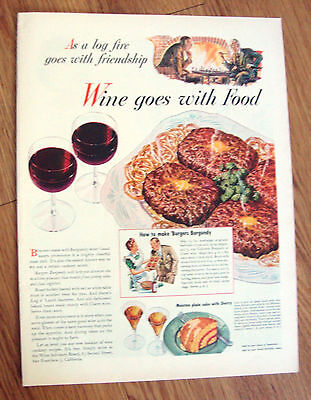 1944 Wine Goes with Food Ad As a Log fire goes with Friendship