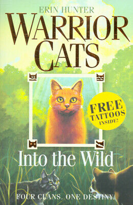 Warrior Cats: Into the wild by Erin Hunter (Paperback)