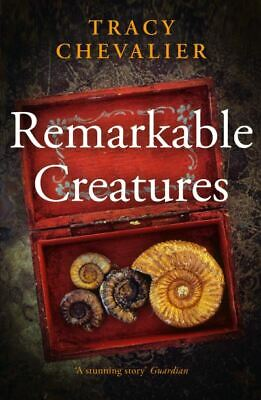 Remarkable creatures by Tracy Chevalier (Paperback)