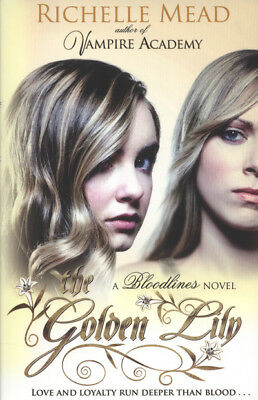 A bloodlines novel: The golden lily by Richelle Mead (Paperback)