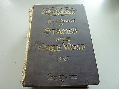 1927 Stanley Gibbons Priced Catalogue Stamps Of Whole World Original Hardback
