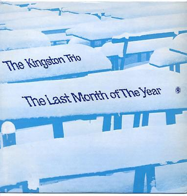 """Kingston Trio - The Last Month Of The Year - 12"""" Vinyl Lp"""