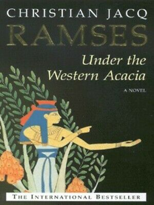 Ramses. Under the Western acacia by Christian Jacq (Paperback)