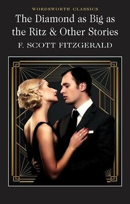 Wordsworth classics: The diamond as big as the Ritz: and other stories by F.